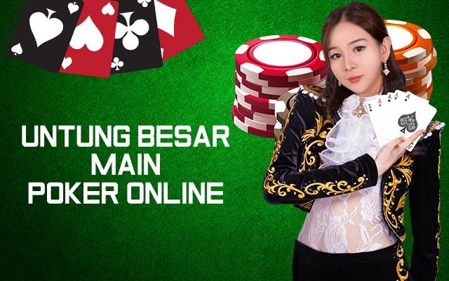 Untung Besar Khusus Poker Online