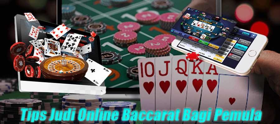 Tips Judi Online Baccarat Bagi Pemula